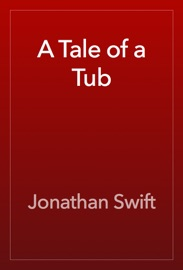 A Tale of a Tub - Jonathan Swift