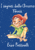 I segreti dello gnomo: Tennis