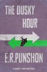 The Dusky Hour