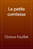 Octave Feuillet - La petite comtesse artwork