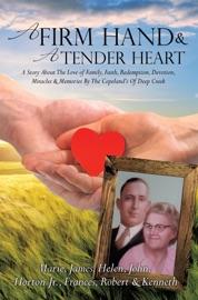 A Firm Hand A Tender Heart