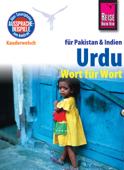 Reise Know-How Kauderwelsch Urdu für Indien und Pakistan - Wort für Wort Kauderwelsch-Sprachführer Band 112