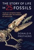 Story Of Life In 25 Fossils