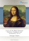 Lives Of The Most Eminent Painters Sculptors And Architects Vol 8