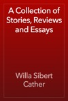 A Collection Of Stories Reviews And Essays