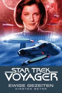 Star Trek - Voyager 8: Ewige Gezeiten