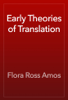 Flora Ross Amos - Early Theories of Translation artwork
