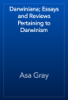 Asa Gray - Darwiniana; Essays and Reviews Pertaining to Darwinism artwork