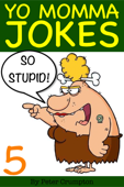 Yo Momma So Stupid Jokes 5