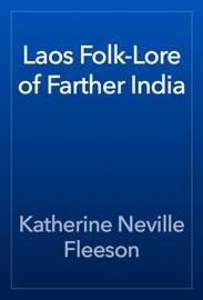 Laos Folk Lore Of Farther India