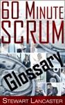 60 Minute Scrum Glossary