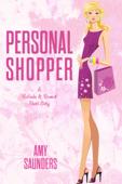 Personal Shopper (A Belinda & Bennett Short Story)