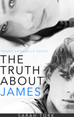 The Truth About James (Y.A Series Book 2)
