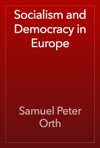 Socialism And Democracy In Europe