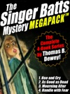 The Singer Batts Mystery MEGAPACK