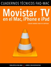 Movistar TV en el Mac, iPhone e iPad