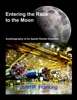 Entering The Race To The Moon: Autobiography Of An Apollo Rocket Scientist