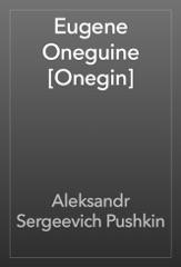 Eugene Oneguine [Onegin]