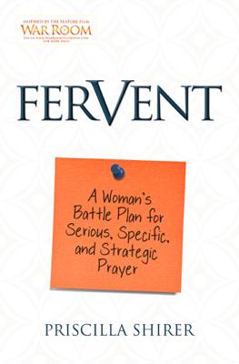 Fervent - Priscilla Shirer book