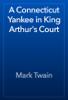 Mark Twain - A Connecticut Yankee in King Arthur's Court artwork