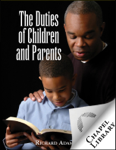 The Duties of Children and Parents