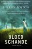 Sharon Bolton - Bloedschande artwork