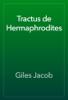 Giles Jacob - Tractus de Hermaphrodites artwork