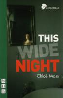 Chloë Moss - This Wide Night (NHB Modern Plays) artwork