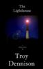 Troy Dennison - The Lighthouse artwork