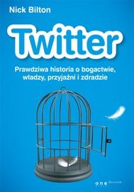 Twitter. Prawdziwa historia o bogactwie, władzy, przyjaźni i zdradzie PDF Download