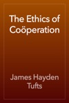 The Ethics Of Coperation