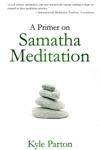 A Primer On Samatha Meditation