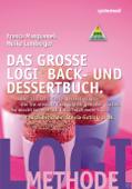 Das große LOGI-Back- und Dessertbuch