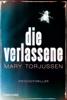 Mary Torjussen - Die Verlassene Grafik