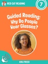 Guided Reading Why Do People Wear Glasses