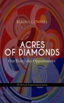 ACRES OF DIAMONDS Our Every-day Opportunities Wisdom  Empowerment Series