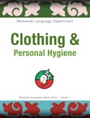 Clothing  Personal Hygiene