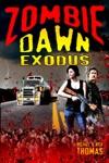Zombie Dawn Exodus Zombie Dawn Trilogy Book 2