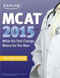 MCAT 2015: What the Test Change Means for You Now book
