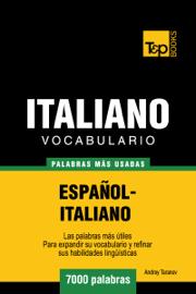 Vocabulario Español-Italiano: 7000 Palabras Más Usadas
