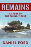 Remains A Story Of The Flying Tigers Who Won Immortality Defending Burma And China From Japanese Invasion