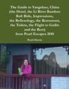 The Guide To Yangshuo China The Hotel The Li River Bamboo Raft Ride Impressions The Reflexology The Restaurant The Toilets The Flight To Guilin And The Rest From Pearl Escapes 2010
