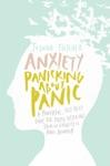 Anxiety Panicking About Panic