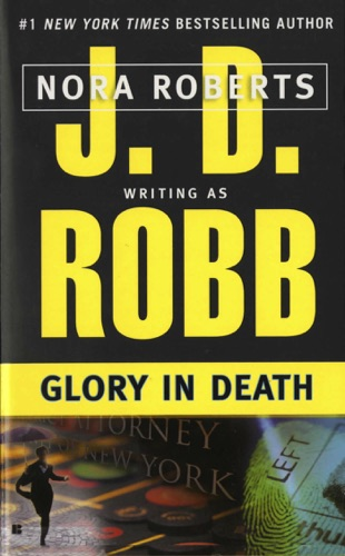 J. D. Robb - Glory in Death