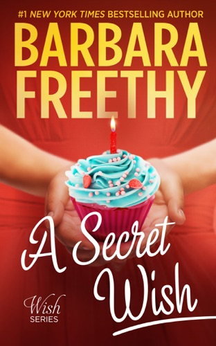 Barbara Freethy - A Secret Wish