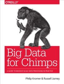 Big Data For Chimps