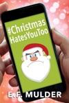 ChristmasHatesYouToo