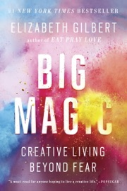 Big Magic - Elizabeth Gilbert Book