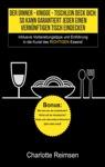Der Dinner-Knigge - Tischlein Deck Dich So Kann Garantiert Jeder Einen Vernnftigen Tisch Eindecken
