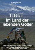 Tibet – Im Land der lebenden Götter